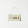 Letreros - Mr.Right y Mrs.Always Right-1