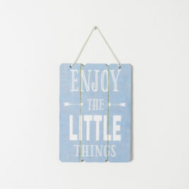 "Cuadro ""Enjoy the little things"""