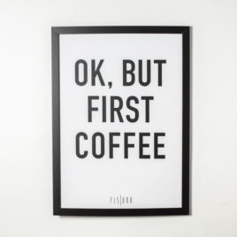 Cuadro - Ok but first coffee-1