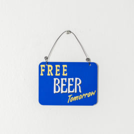 "Placa metal mini ""Free BEER Tomorrow"""