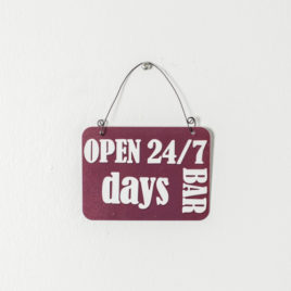 "Placa metal mini ""Open 24/7 days BAR"""