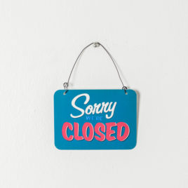 "Placa metal mini ""Sorry We´re closed"""